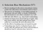 4 selection bias mechanism 5 7
