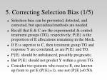 5 correcting selection bias 1 5