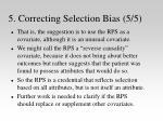 5 correcting selection bias 5 5