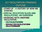 co facilitation training outline