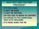 why not use the fiep process