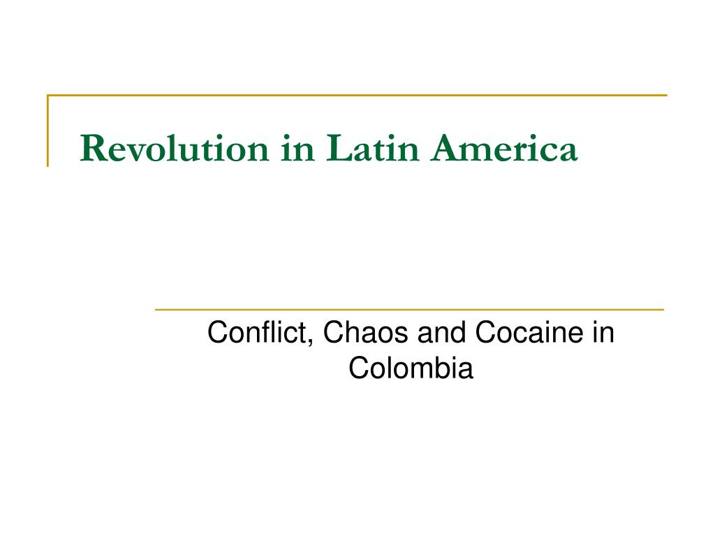 revolution in latin america l.