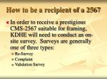 how to be a recipient of a 2567