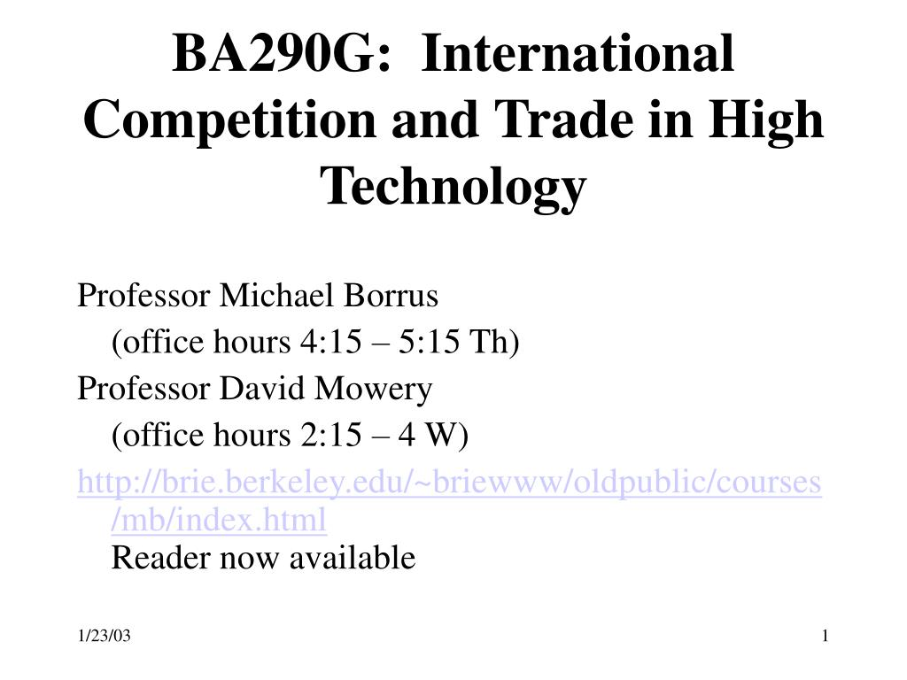 ba290g international competition and trade in high technology l.
