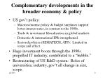 complementary developments in the broader economy policy