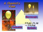a chemist s view