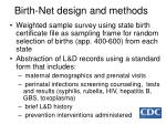 birth net design and methods