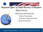 regional office of small business utilization main focus