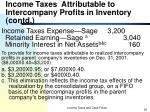 income taxes attributable to intercompany profits in inventory contd36