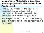 income taxes attributable to unrealized intercompany gain in a depreciable plant assets contd46