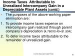 income taxes attributable to unrealized intercompany gain in a depreciable plant assets contd49