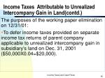 income taxes attributable to unrealized intercompany gain in land contd40