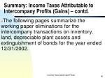 summary income taxes attributable to intercompany profits gains contd62