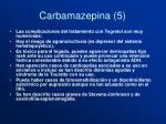 carbamazepina 5