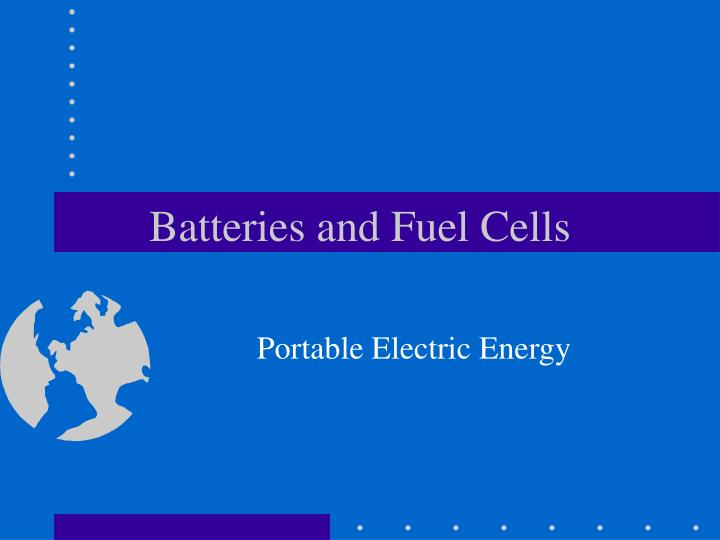 batteries and fuel cells n.