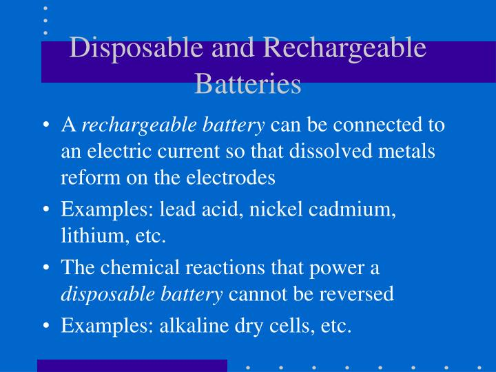 Disposable and Rechargeable Batteries