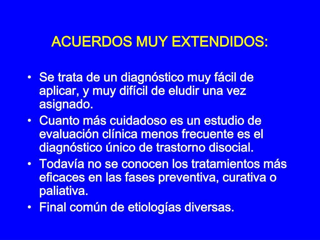 ACUERDOS MUY EXTENDIDOS:
