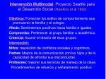 intervenci n multimodal proyecto seattle para el desarrollo social hawkins et al 1992