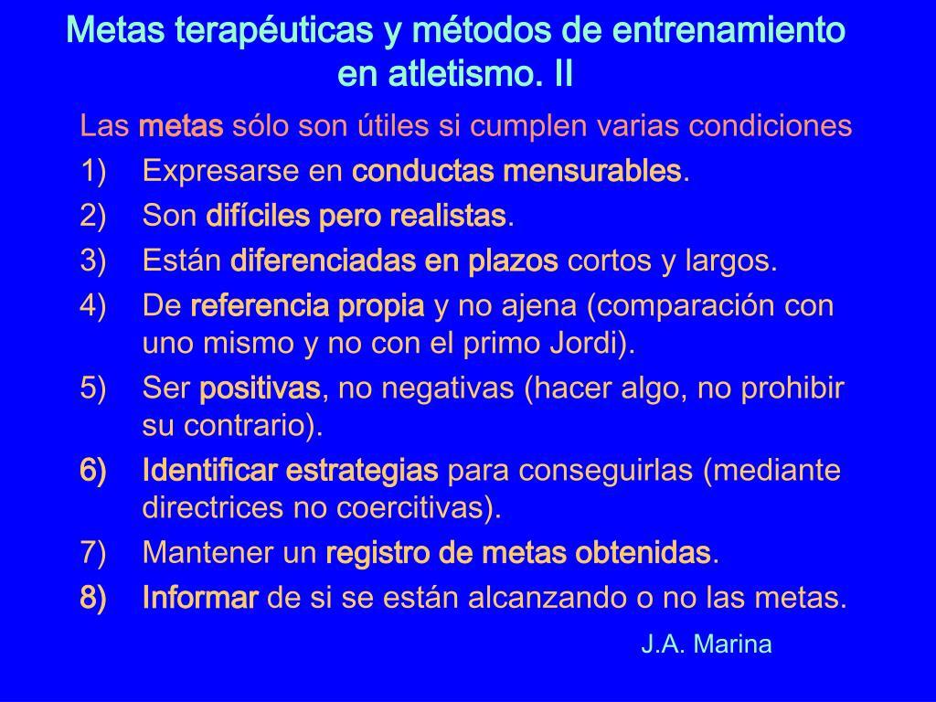 Metas terapéuticas y métodos de entrenamiento en atletismo. II
