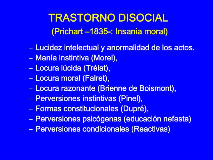 Trastorno disocial prichart 1835 insania moral