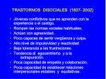 trastornos disociales 1837 2002
