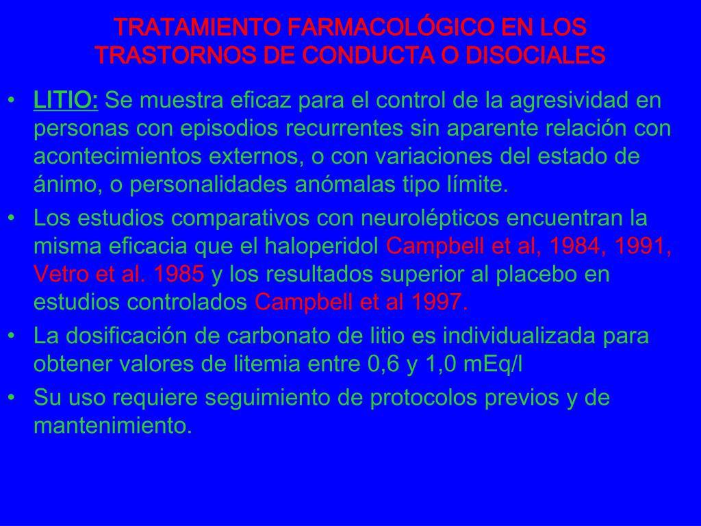 TRATAMIENTO FARMACOLÓGICO EN LOS TRASTORNOS DE CONDUCTA O DISOCIALES