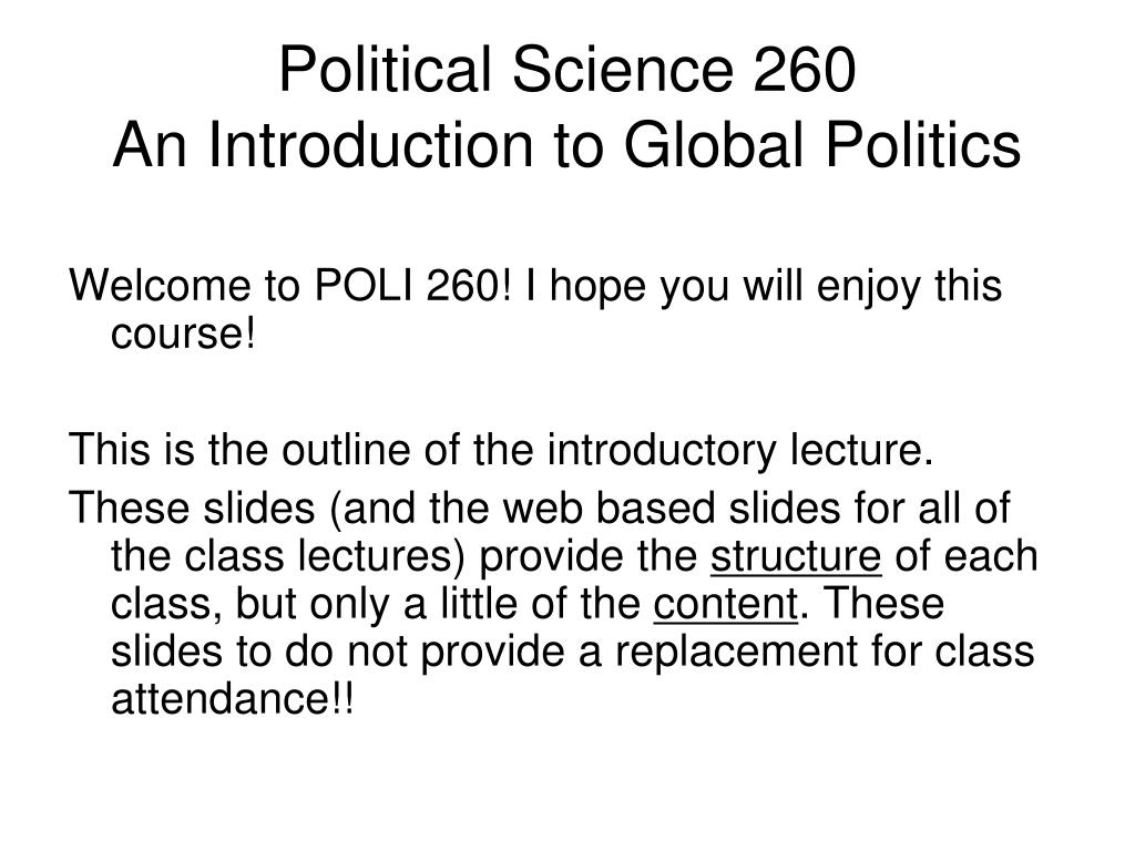 political science 260 an introduction to global politics l.
