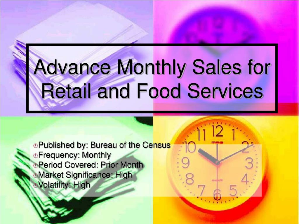 Advance Monthly Sales for Retail and Food Services