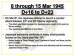 8 through 15 mar 1945 d 16 to d 23
