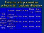 evidenza nella prevenzione primaria del paziente diabetico