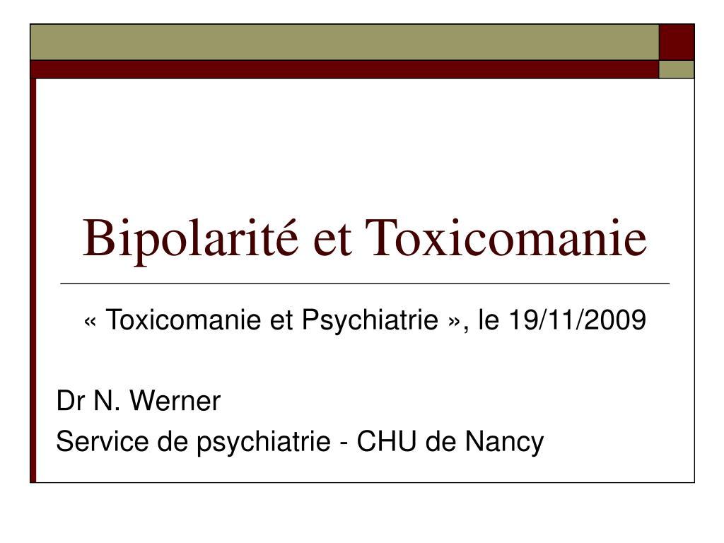 bipolarit et toxicomanie l.