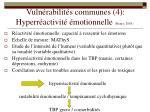 vuln rabilit s communes 4 hyperr activit motionnelle henry 2003