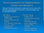 recommendations for implementation clinical considerations