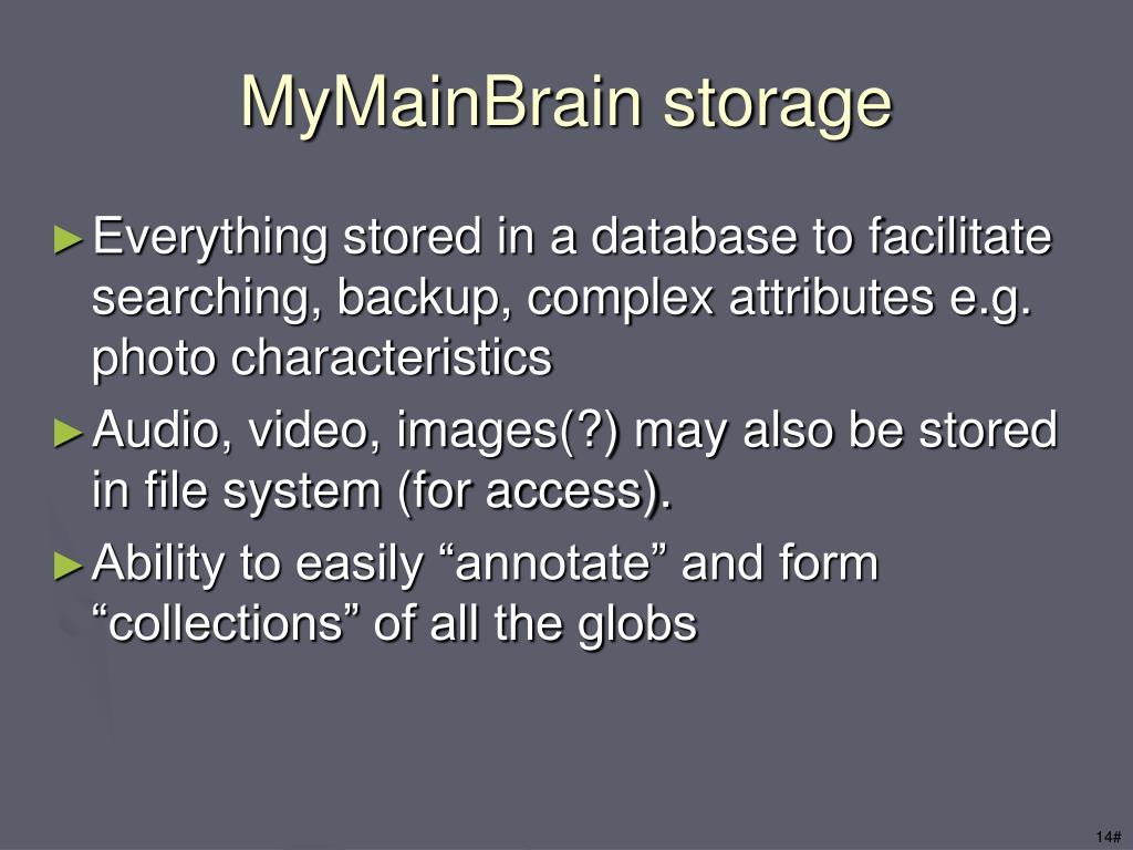 MyMainBrain storage