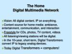 the home digital multimedia network