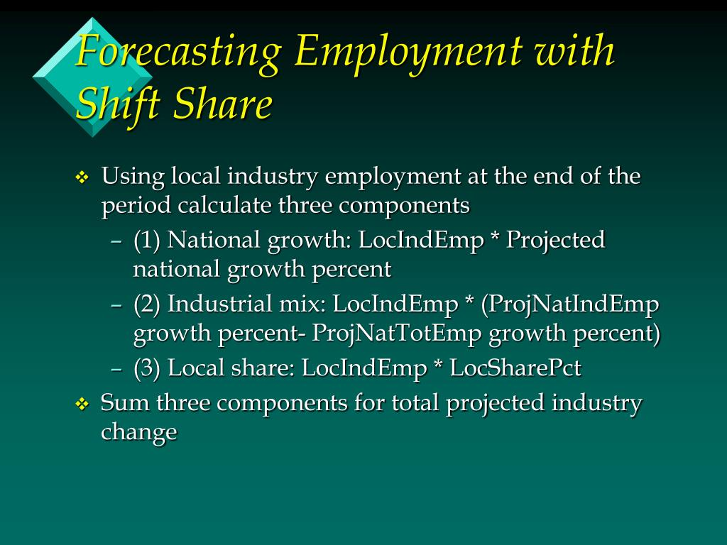 Forecasting Employment with Shift Share
