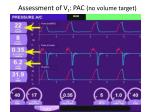assessment of v t pac no volume target