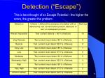 detection escape