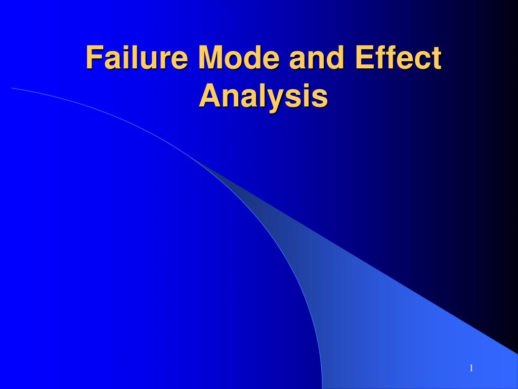 failure mode and effect analysis l.