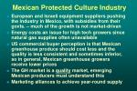 mexican protected culture industry27