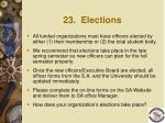 23 elections