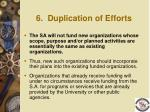 6 duplication of efforts