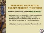 preparing your actual budget request the forms