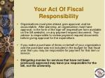 your act of fiscal responsibility