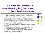 foundational elements of recordkeeping in government the federal experience