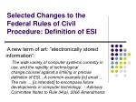 selected changes to the federal rules of civil procedure definition of esi