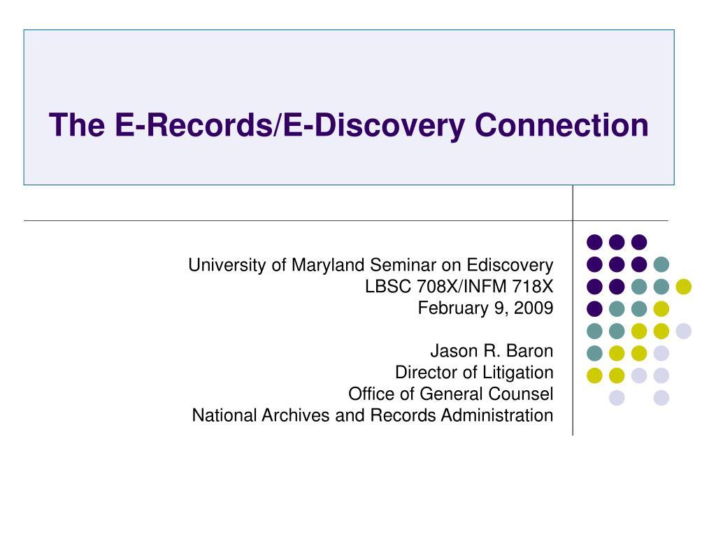 the e records e discovery connection l.