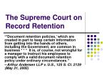 the supreme court on record retention