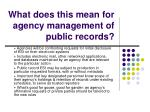 what does this mean for agency management of public records