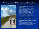 getting started enrollment procedure